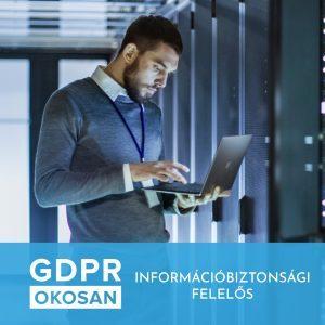 GDPR - Információbiztonsági felelős